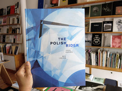 Ben Lerner & Anna Ostoya – The Polish Rider