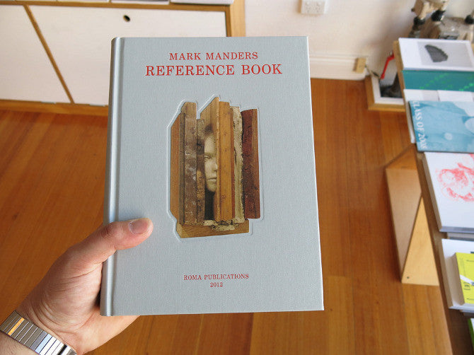 Mark Manders - Reference Book