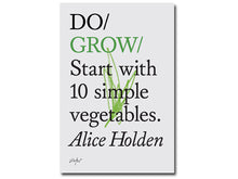 Load image into Gallery viewer, Do Grow: Start with 10 simple vegetables
