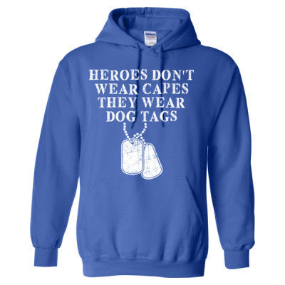Heroes Do Not Wear Capes They Wear Dog Tags - Heavy Blend™ Hooded Sweatshirt