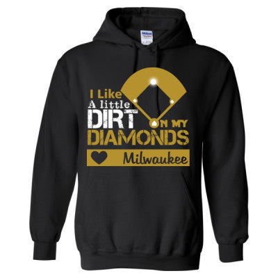 the latest 93644 9bcbd Milwaukee Brewers I Like A Little Dirt On My Diamonds - Heavy Blend™ Hooded  Sweatshirt