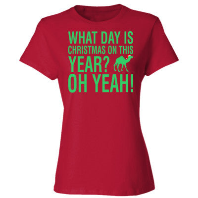 what day is christmas on this year hump ladies cotton t shirt - What Day Is Christmas This Year