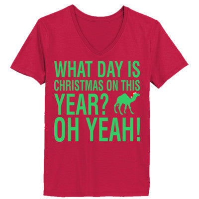what day is christmas on this year hump ladies v neck t shirt - What Day Is Christmas This Year