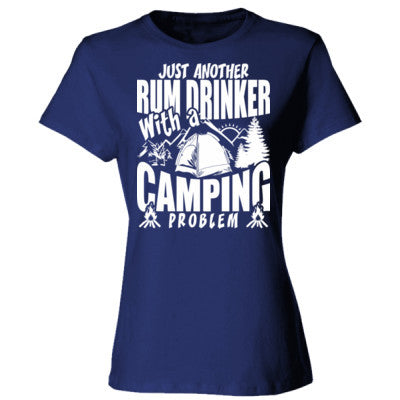 8040606a Just Another Rum Drinker With A Camping Problem - Ladies' Cotton T-Shirt