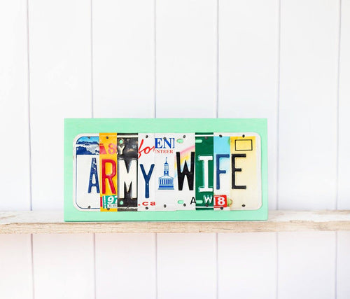 ARMY WIFE by Unique Pl8z  Recycled License Plate Art - Unique Pl8z