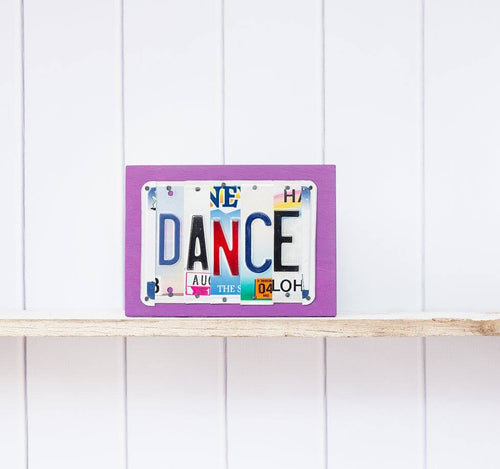 DANCE by Unique Pl8z  Recycled License Plate Art - Unique Pl8z