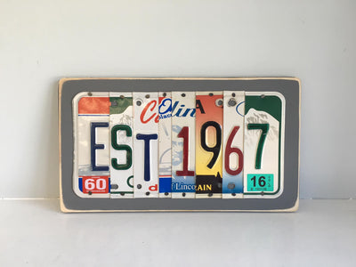ESTABLISHED - you choose the date  Recycled License Plate Art - Unique Pl8z