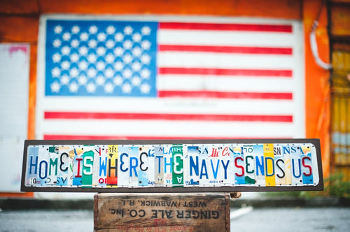 HOME IS WHERE THE NAVY SENDS US by Unique Pl8z  Recycled License Plate Art - Unique Pl8z