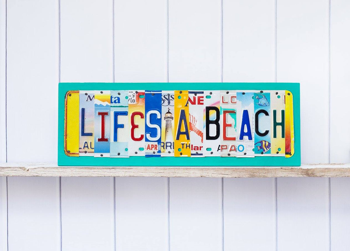 LIFE'S A BEACH by Unique Pl8z  Recycled License Plate Art - Unique Pl8z