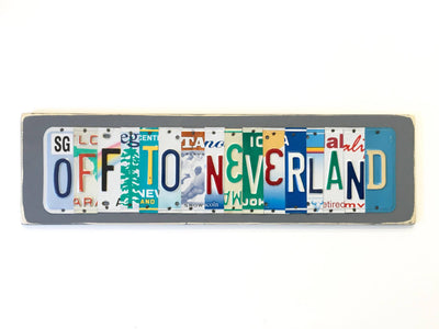 OFF TO NEVERLAND by Unique Pl8z  Recycled License Plate Art - Unique Pl8z