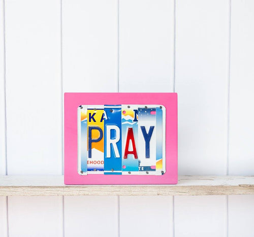 PRAY by Unique Pl8z  Recycled License Plate Art - Unique Pl8z