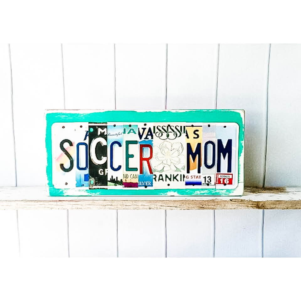 SOCCER MOM by Unique Pl8z  Recycled License Plate Art - Unique Pl8z