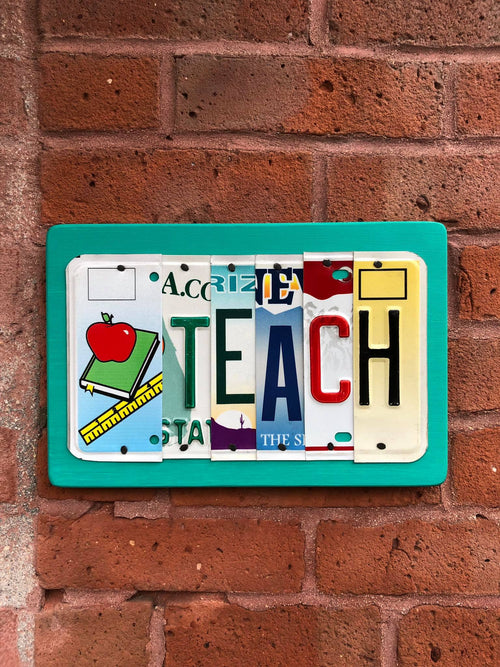 TEACH by Unique Pl8z  Recycled License Plate Art - Unique Pl8z