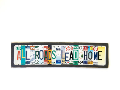 ALL ROADS LEAD HOME by Unique Pl8z  Recycled License Plate Art - Unique Pl8z