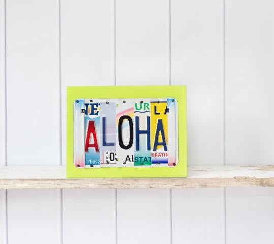 ALOHA by Unique Pl8z  Recycled License Plate Art - Unique Pl8z