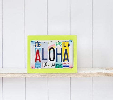 ALOHA License Plate Art by UNIQUE PL8Z  Recycled License Plate Art - Unique Pl8z