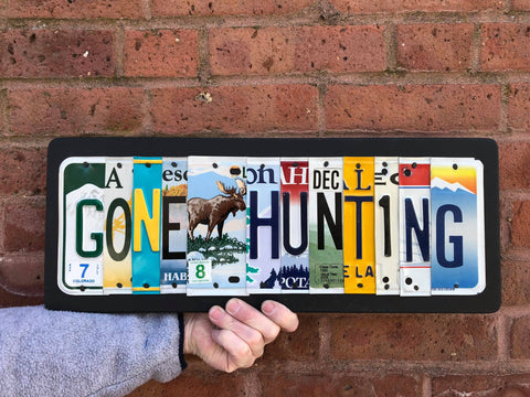 Gone Hunting license plate sign by Unique PL8z  Recycled License Plate Art - Unique Pl8z