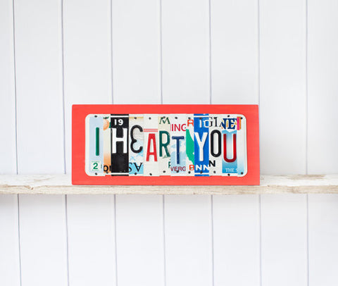 I Heart You sign by Unique PL8z  Recycled License Plate Art - Unique Pl8z