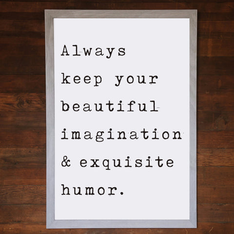 "Big Wall Art 24"" X 36"" - Always Keep Your Beautiful"