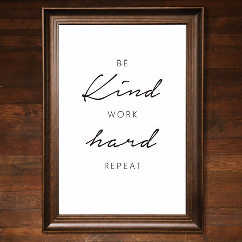 "Big Wall Art 24"" X 36"" - Be Kind Work Hard Repeat"