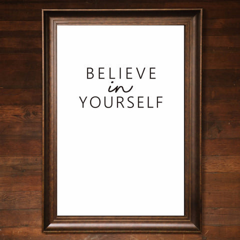 "Big Wall Art 24"" X 36"" - Believe in Yourself"