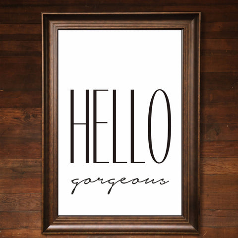 "Big Wall Art 24"" X 36"" - Hello Gorgeous"