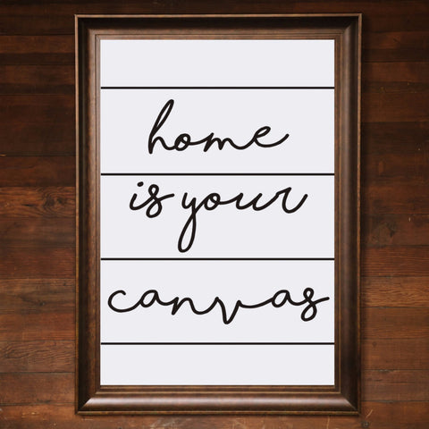 "Big Wall Art 24"" X 36"" - Home is Your Canvas"