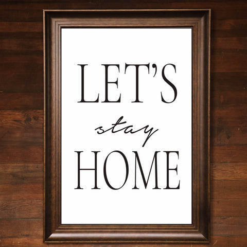 "Big Wall Art 24"" X 36"" - Let's Stay Home"