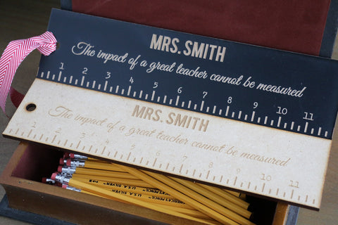 "Teacher Rulers - 12"" - The Impact of a Great Teacher Cannot Be Measured"
