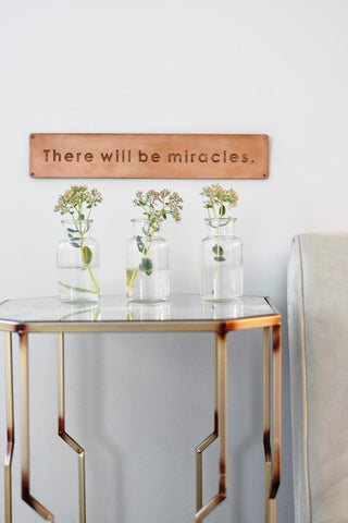 There Will Be Miracles - Leather sign