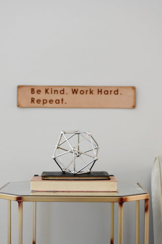 Be kind work hard repeat - Leather sign