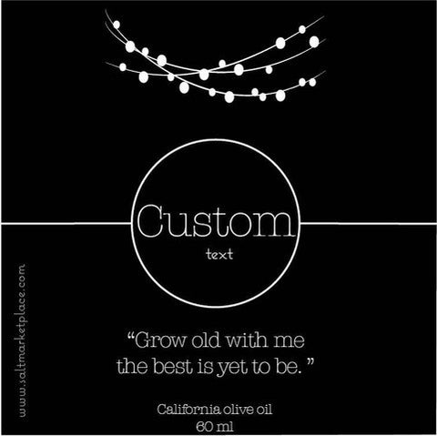 Olive Oil Label - Grow Old With Me