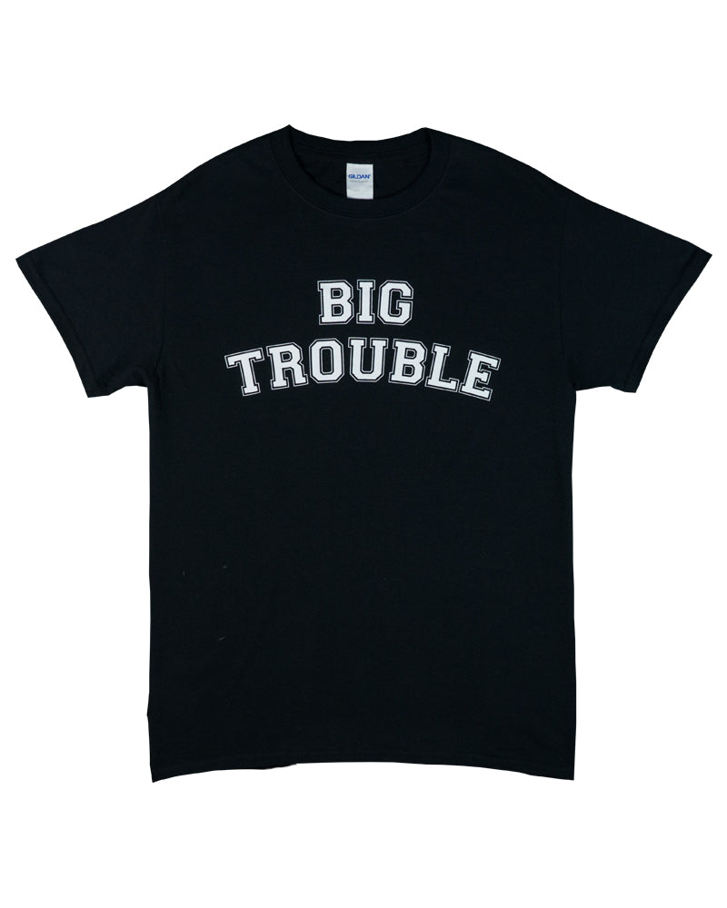 Big Trouble Store Tee College