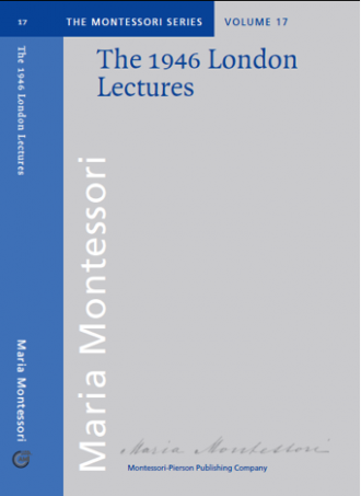 Imperfect The 1946 London Lectures of Maria Montessori - Maitri Learning
