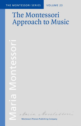 The Montessori Approach to Music - Maitri Learning
