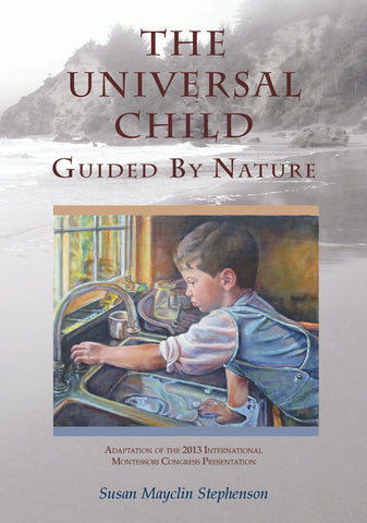 The Universal Child - Maitri Learning