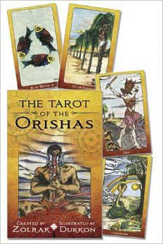 Tarot of the Orishas (deck and book) by Zolrak & Durkon