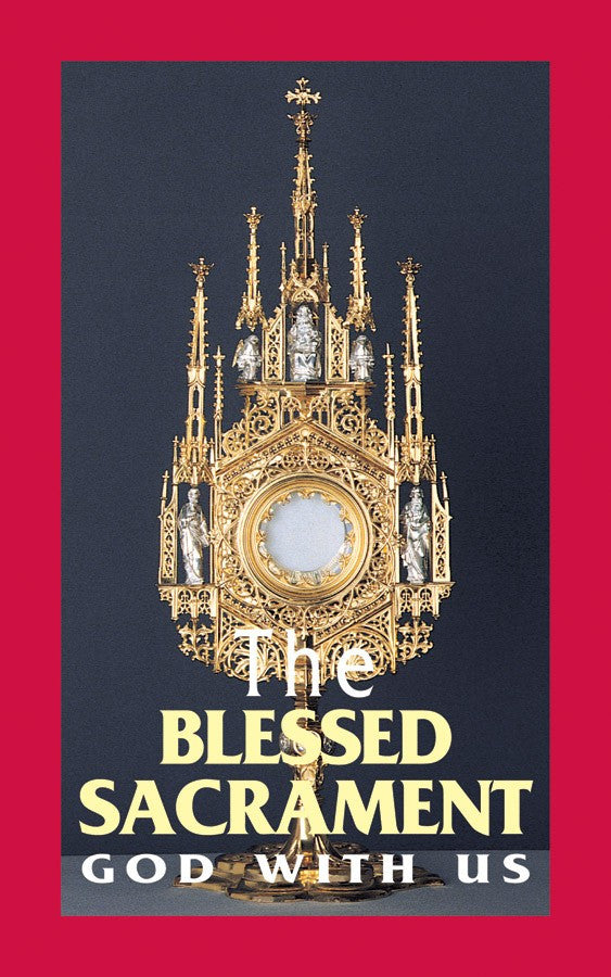 BLESSED SACRAMENT GOD WITH US