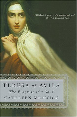 TERESA OF AVILA THE PROGRESS