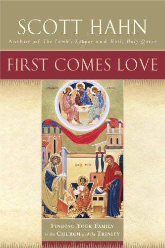 FIRST COMES LOVE PAPERBACK