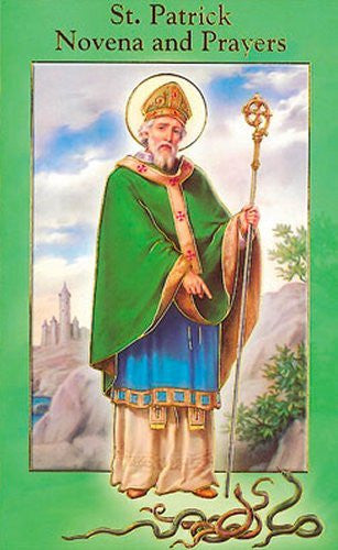ST PATRICK NOVENA AND PRAYERS