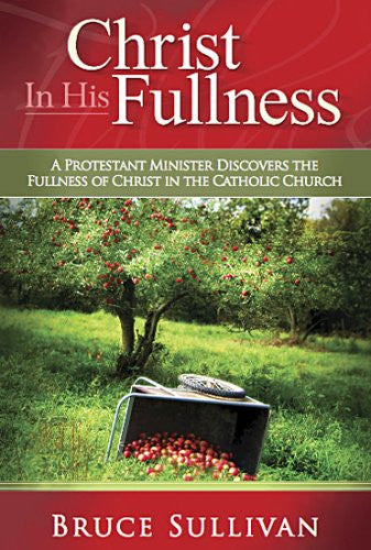 CHRIST IN HIS FULLNESS