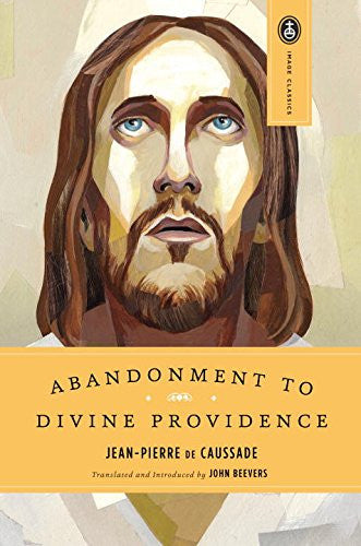 ABANDONMENT TO DIVINE PROVIDEN