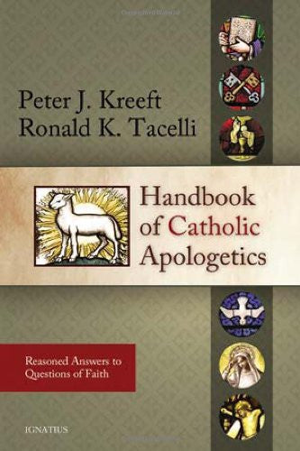 HANDBOOK OF CATHOLIC APOLOGETI