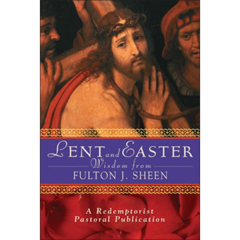 LENT AND EASTER W/FULTON SHEEN