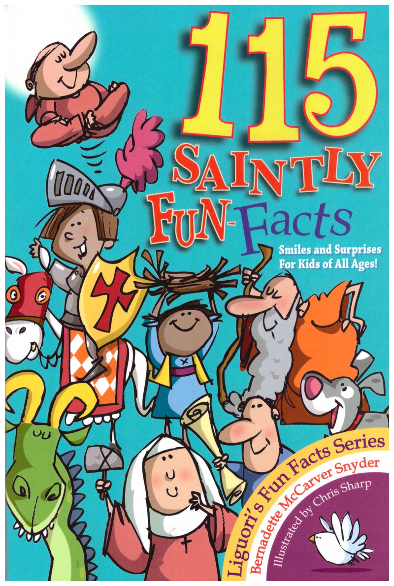 115 SAINTLY FUN FACTS