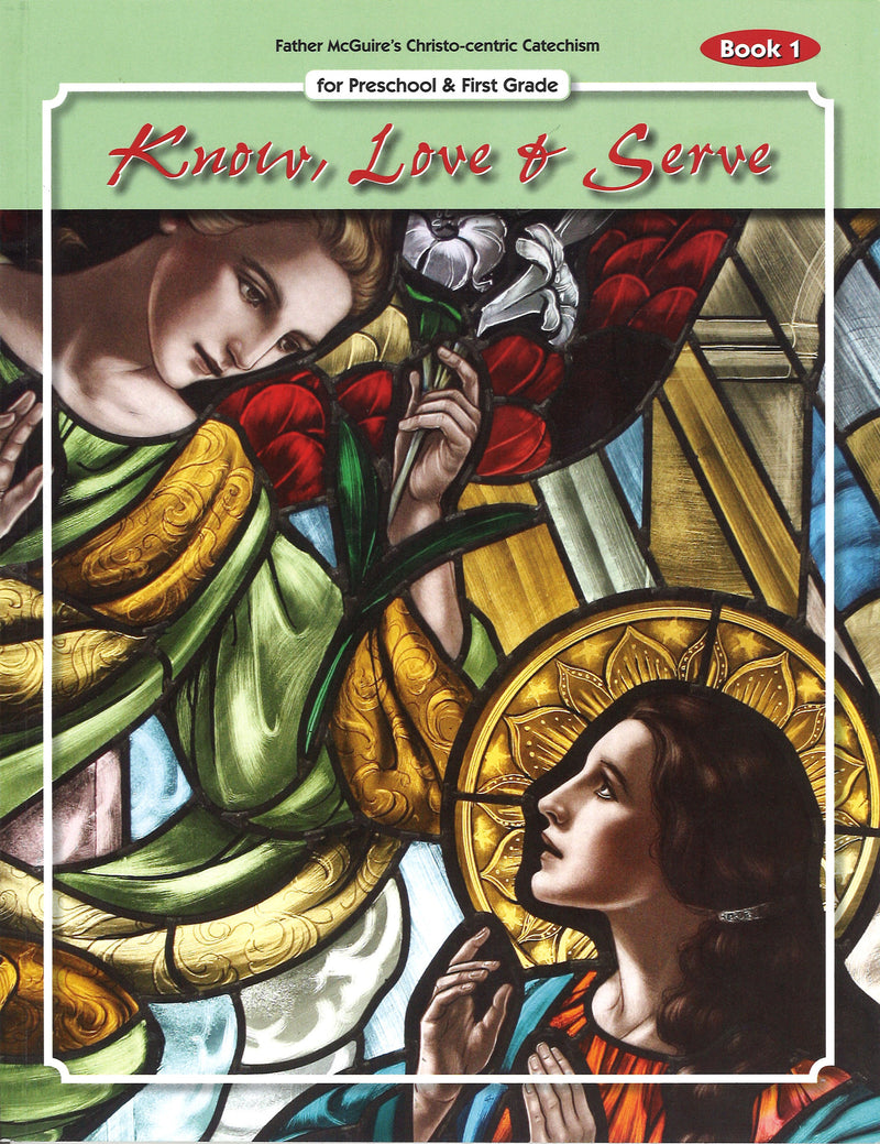 KNOW LOVE & SERVE BK 1