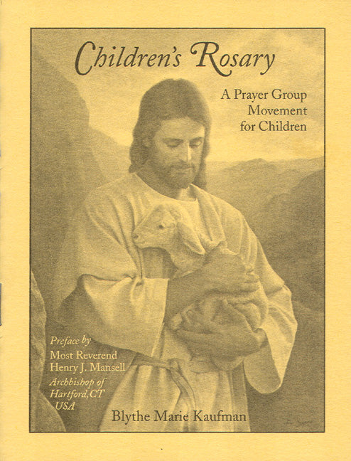 CHILDREN'S ROSARY A PRAYER GRO