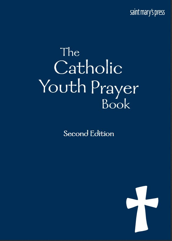 THE CATHOLIC YOUTH PRAYER BOOK