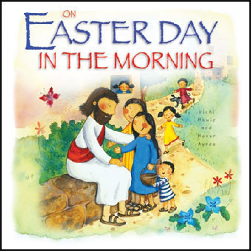 ON EASTER DAY IN THE MORNING